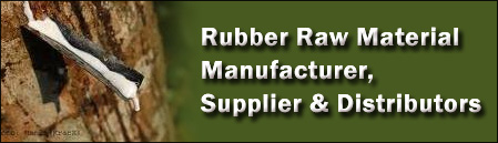 Rubber Raw Material Manufacturer, Supplier & Distributors