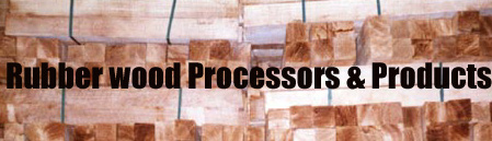 Rubberwood Processors & Products