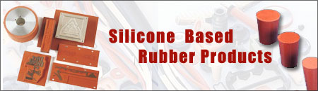 Silicone  Based Rubber Products